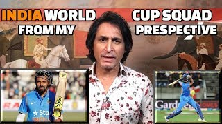 India\'s WC Squad from my perspective | Ramiz Speaks