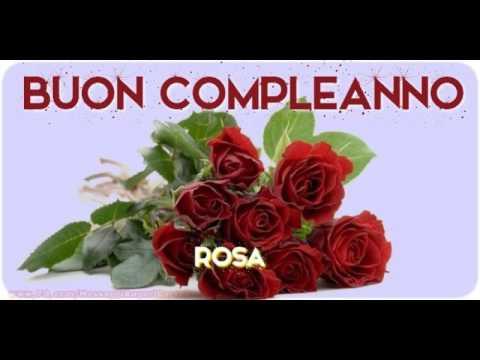 Estremamente Tanti Auguri di Buon Compleanno Rosa! - YouTube PT41