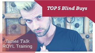 Best Blind Buys | Top 5 Blind Buys
