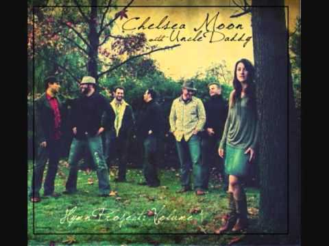 Come Thou Fount - Chelsea Moon & Uncle Daddy