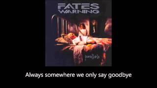 Fates Warning - We Only Say Goodbye (Lyrics)
