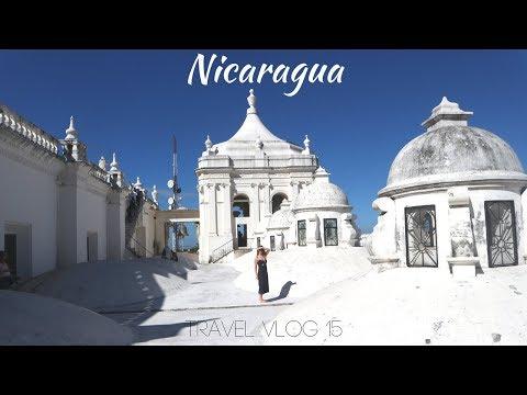 EXPLORING NICARAGUA   Travel Vlog