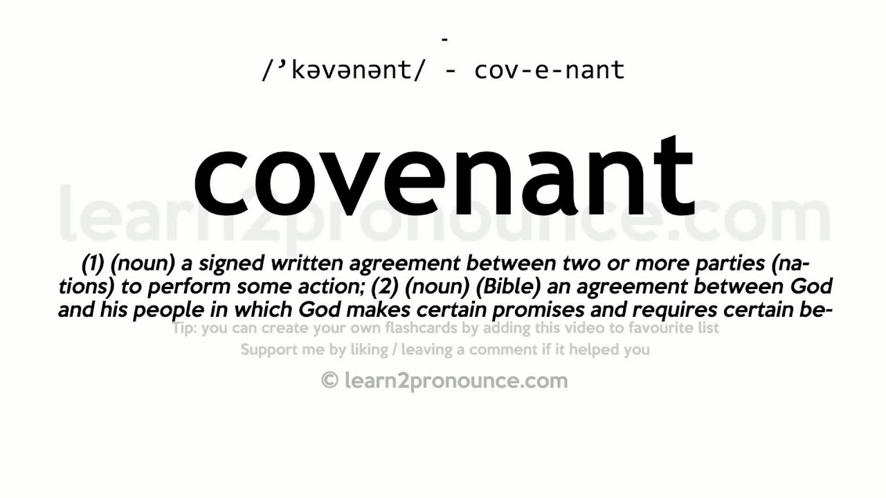 Pronunciation of Covenant  Definition of Covenant