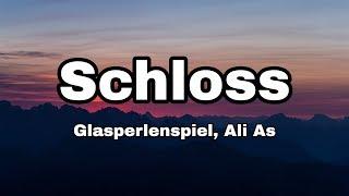 Glasperlenspiel - Schloss ft. Ali As (Lyrics)