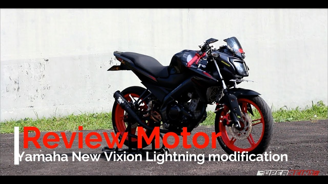 32 Review New Vixion Lightning Modification