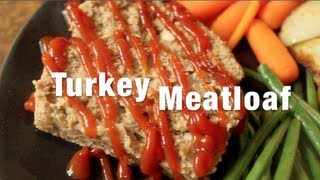 Turkey Meatloaf [cooking With Your Kids!] Recipe & How-to