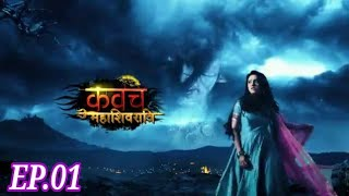 Kawach Mahashivratri Season-2  Episode -1  25 may 2019 Episode Review
