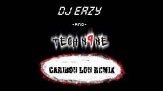 Tech N9ne - Caribou Lou (DJ Eazy Remix / Mashup)