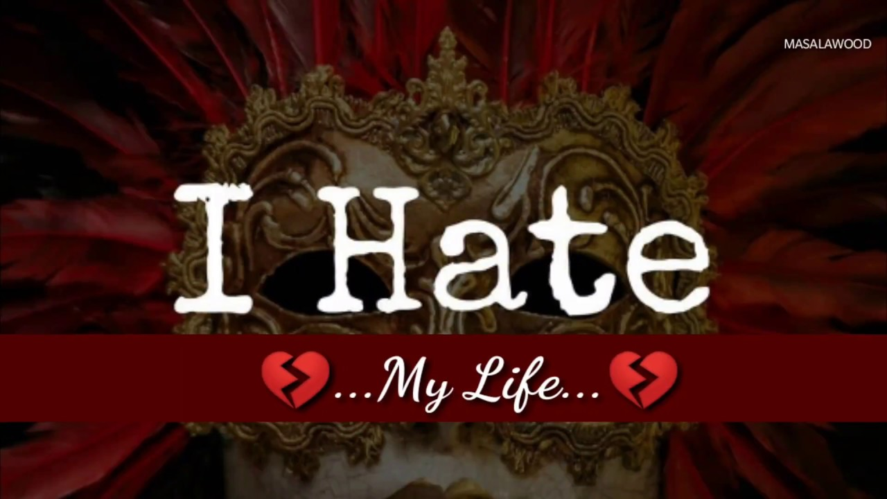 I Hate My Life Best Sad New Whatsapp Status Video Love Quote
