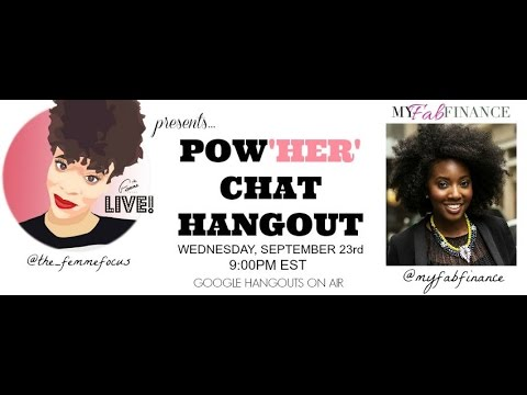 Pow'HER' Chat w/ MyFabFinance (September 2015)