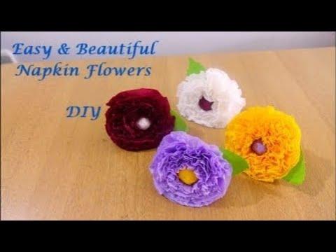 How to make Napkin Flowers Very Easily ~ DIY Tissue paper Flowers ~ Flower making Tutorial/Steps