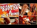 50 Famous Guitar Riffs On A 12-STRING - Teaser