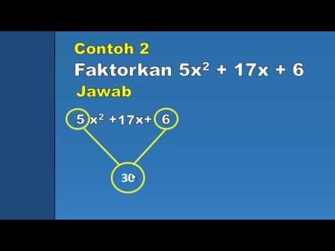 cara-mudah-dan-cepat-memfaktorkan-ax2-+-bx-+-c-(part-2)