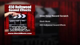 Slow Deep Record Scratch
