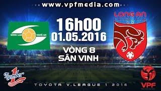 SLNA VS LONG AN - V.LEAGUE 2016 | FULL
