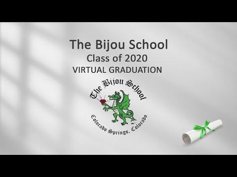 The Bijou School Virtual Graduation 2020