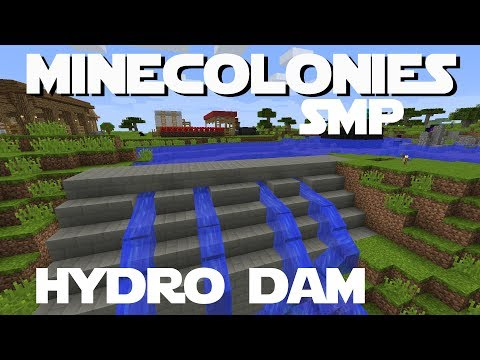 Minecraft Minecolonies SMP ep 8  -  My Hydroelectric Dam
