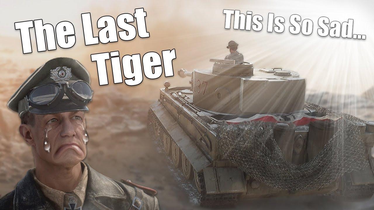 BFV || The Last Tiger || WARNING Very Sad!