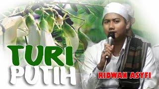 Turi putih - Ridwan Asyfi feat Fatihah Indonesia