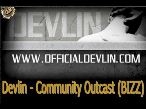 DEVLIN - COMMUNITY OUTCAST (MUSIC VIDEO @ BIZ SESSION - AUGUST 2010)