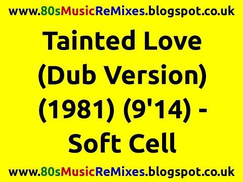 Tainted Love (Dub Version) - Soft Cell | 80s Club Mixes | 80s Club Music | 80s Dance Music | 80s Dub