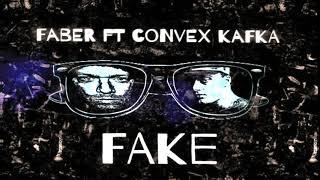 Faber ft convex Kafka Fake