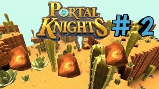 Прохождение Portal Knights # 2 |Добываем руду|.