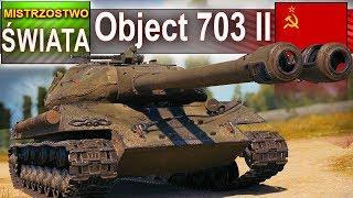 Object 703 II jedna salwa w dwa czołgi! - World of Tanks