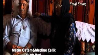 METİN ÖZTEM & MEDİNE CELİK  QICIK BERİ