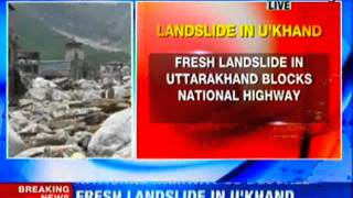 Uttarakhand Kedarnath flood 2013: Fresh landslide blocks NH 58