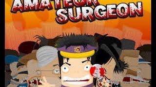 Let's Play Amateur Surgeon Part 1