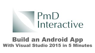 Build an Android App with Visual Studio 2015 in 5 Minutes