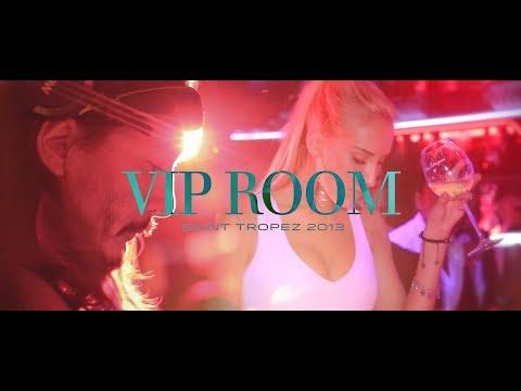 VIP ROOM Saint Tropez - Summer 2013
