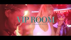 VIP ROOM Saint Tropez - Summer 2013