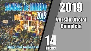 [COMPLETO] CD - Sambas de Enredo 2019 - Grupo Especial