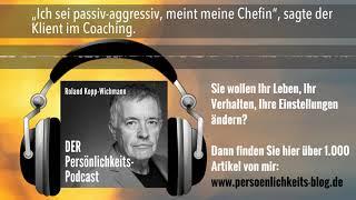 """""""Ich sei passiv-aggressiv, meint meine Chefin"""", sagte der Klient im Coaching."""