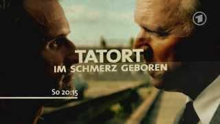 Tatort Im Schmerz geboren - Trailer