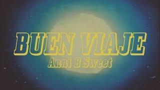 Anni B Sweet - Buen Viaje (Lyric Video)