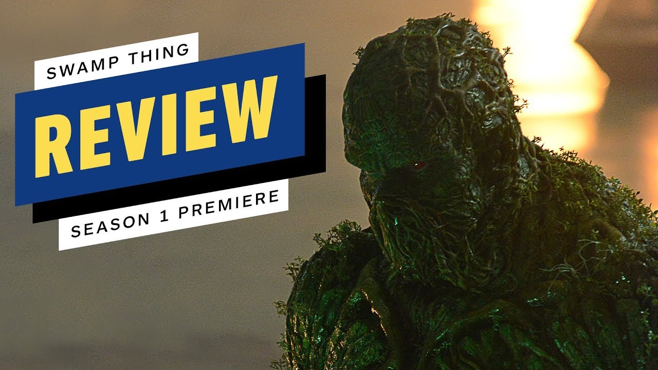 Swamp Thing: Season 1 Premiere Review