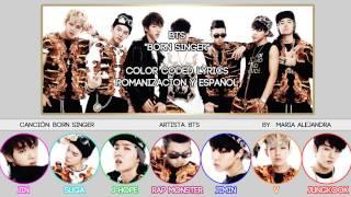 "BTS (방탄소년단) ""Born Singer"" [COLOR CODED] [ROM|SUBESPAÑOL LYRICS]"