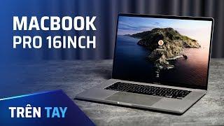 Trên tay Macbook Pro 16inch