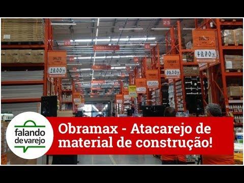Obramax: O primeiro atacarejo de material de construção do país.