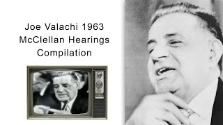Joe Valachi 1963 McClellan Hearings Compilation