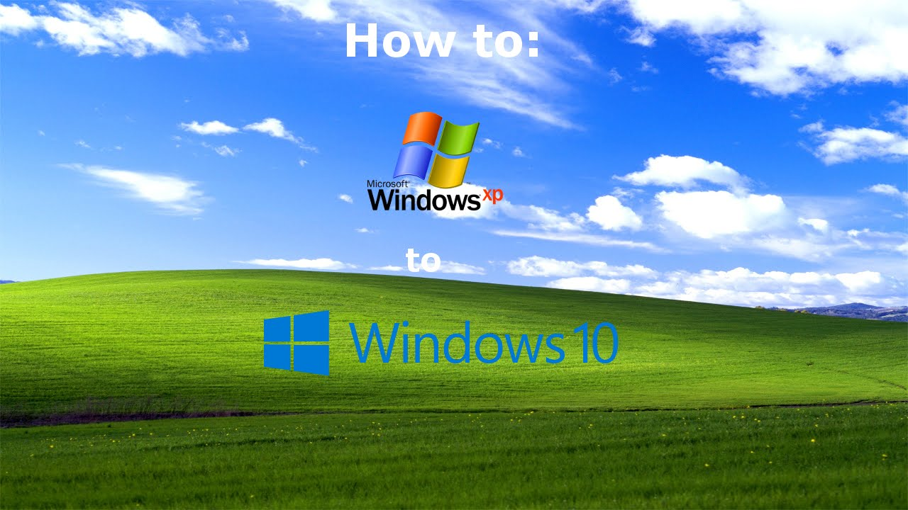 upgrading from windows xp to windows 10