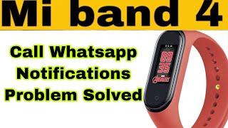 Mi band 4 Notification Call Whatsapp Problem Solved | Hindi | Pratik kumar