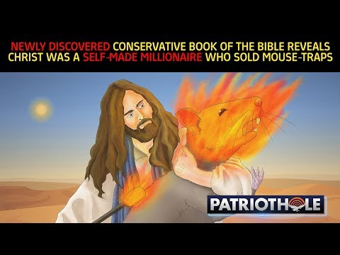 Ph.D. Reveals CONSERVATIVE Book Of Bible Where Christ Becomes A Millionaire Selling Mousetraps