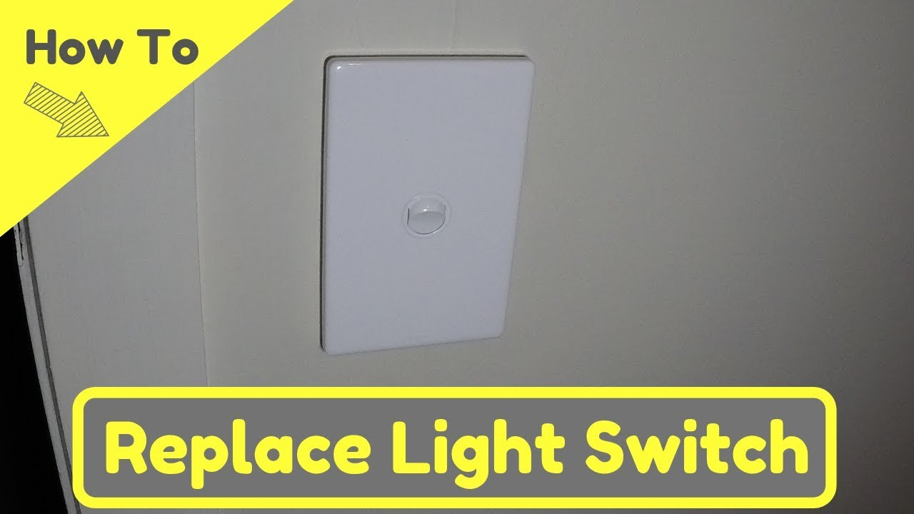 How To Replace A Single Light Switch