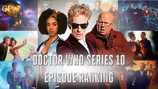 Doctor Who: Series 10 Episode Ranking | GF97