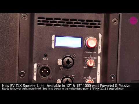 Electro-Voice EV ZLX Powered & Passive Loudspeaker Series 1 of 2  | agiprodj.com - NAMM 2013