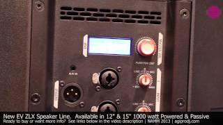 Electro-Voice EV ZLX Powered & Passive Loudspeaker Series 1 of 2  | agiprodj.com - NAMM 2013